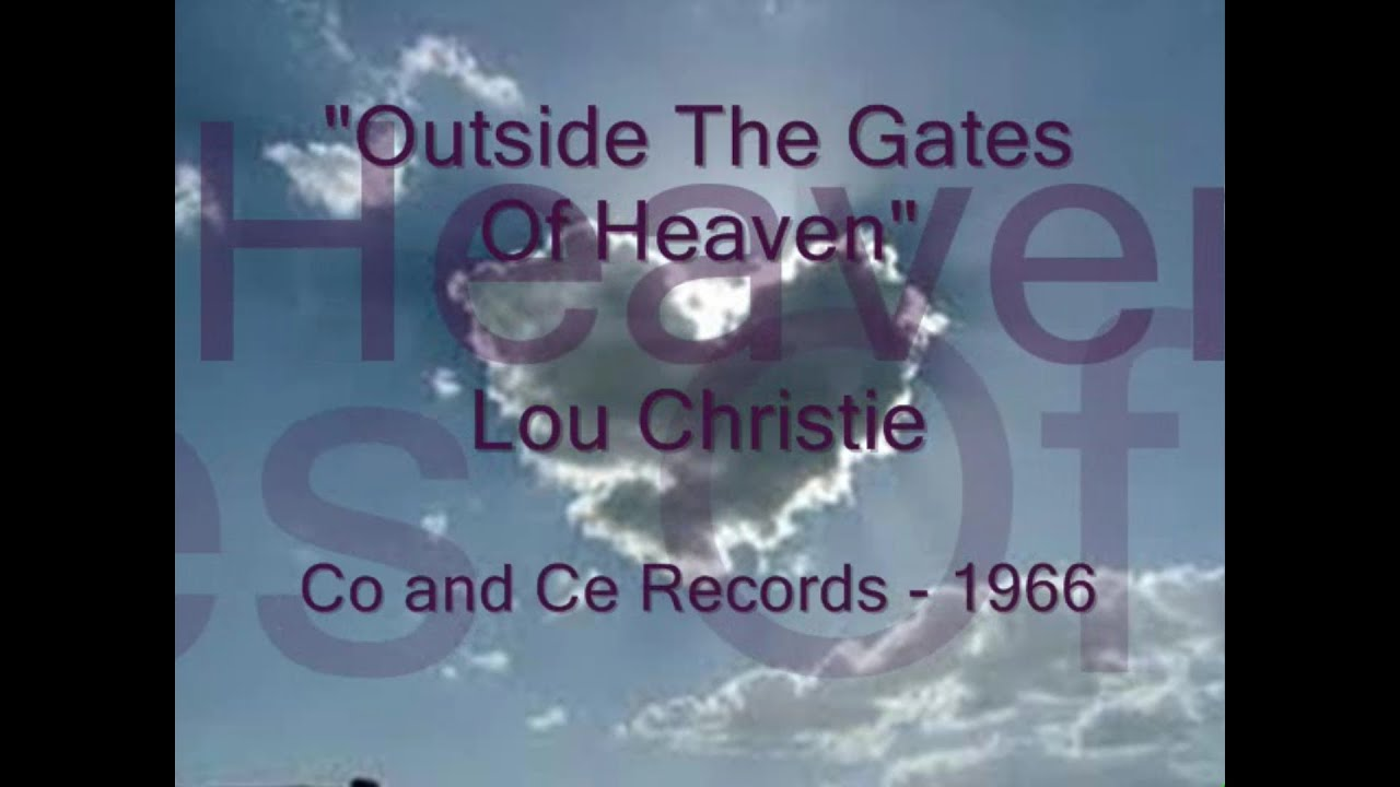Lou Christie Outside The Gates Of Heaven