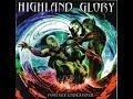 Highland Glory Forever Endeavour Full Album mp3