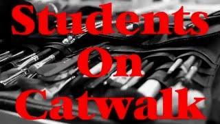 // Students On Catwalk // Teaser //