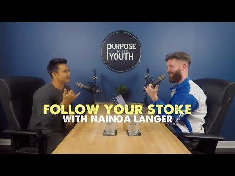 Follow Your Stoke