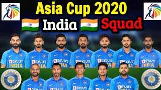 Asia Cup Cricket 2020 India Team 15 Members Squad | Asia Cup 2020 India Team | Asia Cup 2020 India