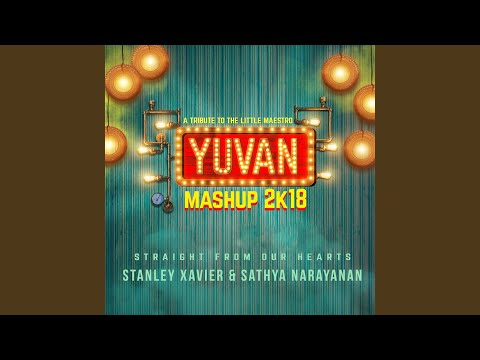 Yuvan Mashup 2k18 Straight From Our Hearts