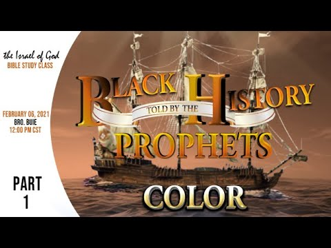 "Download IOG - ""Black History Told By The Prophets - Part 1 - COLOR"" 2021"