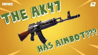 The AK47 Has Aimbot - Fortnite