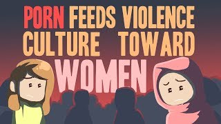 Ep 9: Porn Feeds Violence Culture Towards Women | Lost in Pornoland | Subtitled