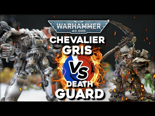 RAPPORT DE BATAILLE WARHAMMER 40000 - Death Guard VS Chevaliers Gris - 2000pts