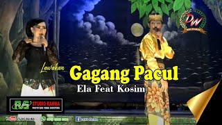 LAWAKAN, GAGANG PACUL | De Kosim Feat Ella Nano | TEMBANG PANTURA DWI WARNA |