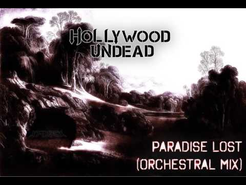 Hollywood Undead  Paradise Lost Orchestral Mix