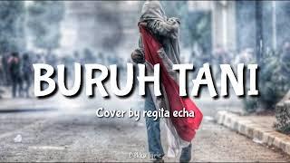 Download BURUH TANI - MARJINAL || COVER BY REGITA ECHA (LYRIC)