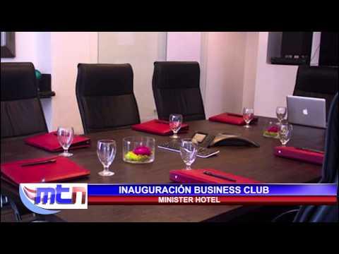 NOTA INAUGURACIÓN BUSINESS CLUB EN MINISTER HOTEL, TEGUCIGALPA