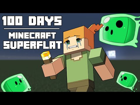 100 Days - [Minecraft Superflat]