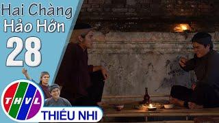 Hai chàng Hảo Hớn - Tập 28[3]: Hảo Hớn thay nhau bị đau bụng khiến tụi trộm dừa tức giận