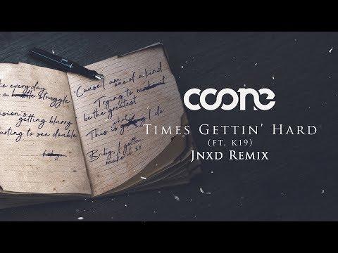 Coone ft. K19 – Times Gettin' Hard