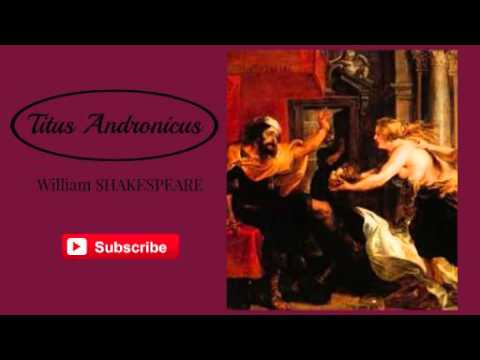 Titus Andronicus - Act 2 (audiobook)