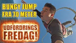 Udfordrings-fredag - Bungy Jump fra 70 meter!