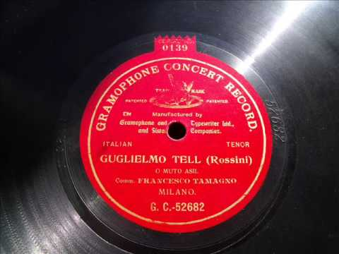 FRANCESCO TAMAGNO - O muto asil - ROSSINI - 1903