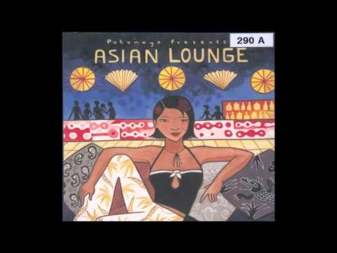 Putumayo Presents - Asian Lounge