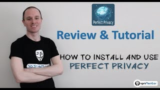 🥇 Perfect Privacy Review & Tutorial 2018 ⭐⭐⭐