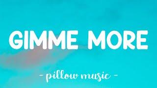Download Gimme More - Britney Spears (Lyrics) 🎵