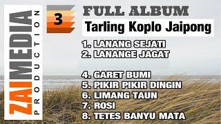 Full Album TARLING KOPLO JAIPONG VOL. 3 (COVER) By Zaimedia Production Group