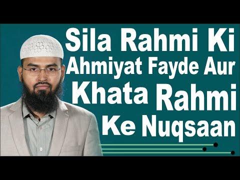 Sila Rahmi Ki Ahmiyat, Fayde Aur Qata Rahmi Ke Nukhsaan By Adv. Faiz Syed