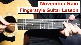 Guns N' Roses - November Rain | Fingerstyle Guitar Lesson (Tutorial) How to play Fingerstyle
