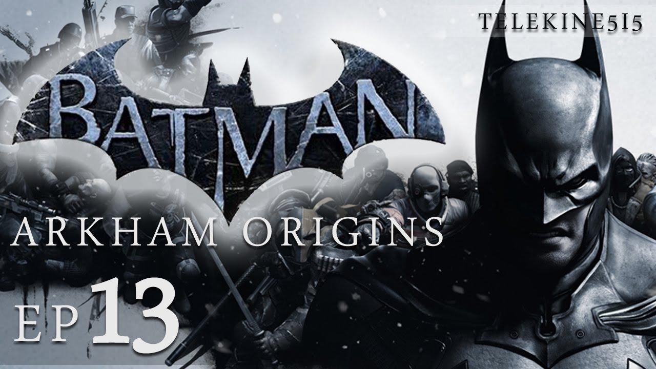 Batman Arkham Origins Gameplay Walkthrough Part 13 1080p ...