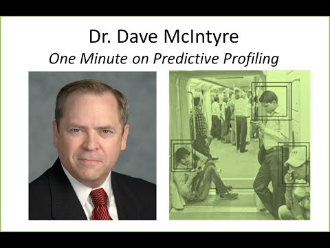 Dr. Dave McIntyre Describes Predictive Profiling as a Methodology for Proactive Security