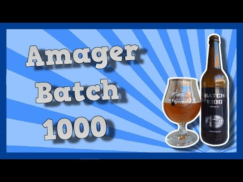 TMOH - Beer Review 1577#: Amager Batch 1000