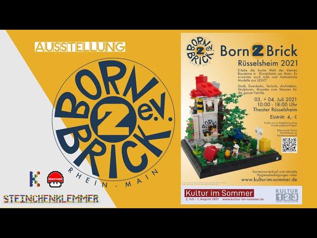 Born2Brick e.V - Ausstellung im Stadttheater Rüsselsheim | 3. + 4. Juli 2021 | Ankündigungsvideo