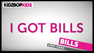 KIDZ BOP Kids – Bills (Official Lyric Video) [KIDZ BOP Greatest Hits]