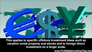 Currency Exchange Rates and Investing Offshore