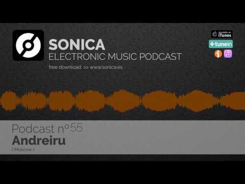 Sonica Podcast 055 - Andreiru (Moscow)