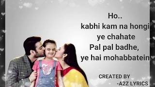 Yeh Hai Mohabbatein Title Song (Lyrics) | Star Plus | serial