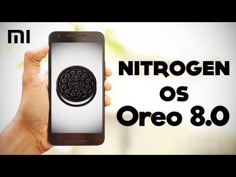 Nitrogen OS 8.0 Android Oreo Rom - Redmi Note 4x - Best Rom?