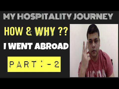 How & Why I Went Abroad??||My Journey In Hospitality ,|| Part - 2