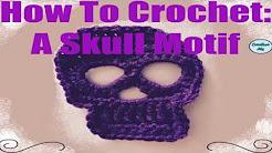 How to Crochet: A Skull Motif