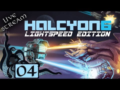 Halcyon 6: Lightspeed Edition! - Vice Admiral Difficulty - #04 - Let's Play / Gameplay