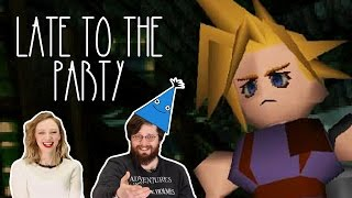 Let's play Final Fantasy 7 - Late to the Party