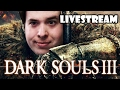 [ Dark Souls 3 Livestream ] #3 Back into Dank Souls! - Skaldera Friday Stream