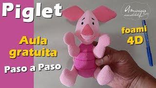 Manualidades con foami   Piglet (Winnie Pooh)  con MOLDES GRATIS ✅