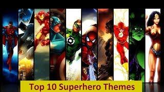 My Top 10 Superhero Themes
