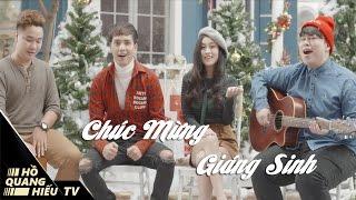 Chúc Mừng Giáng Sinh - Hồ Quang Hiếu, Nguyễn Đình Vũ | MV Giáng Sinh