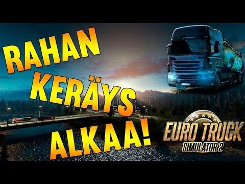 Euro Truck Simulator 2 | Rahan Keräys Alkaa!