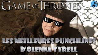Les meilleures punchlines d'Olenna Tyrell - Game of Thrones