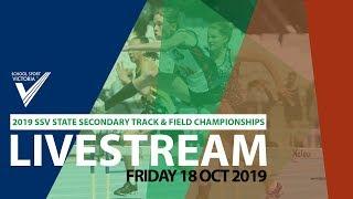 🔴 2019 SSV State Secondary Track & Field Championships Livestream