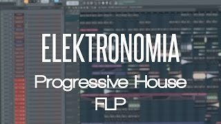[Free FLP] Elektronomia Style / Progressive House