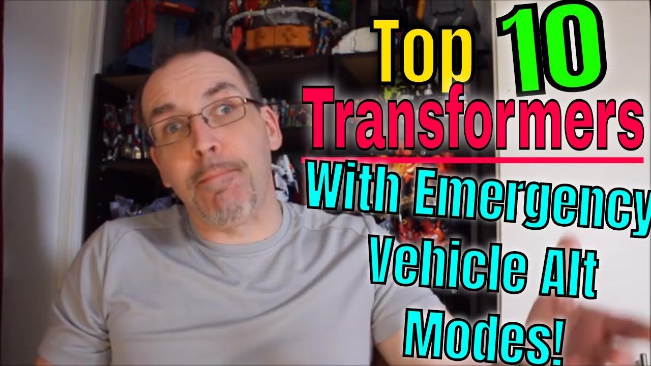 #TransformAtHome - Top 10 Transformers Emergency Vehicle Alt Modes!