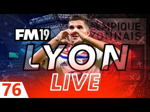 Football Manager 2019 | Lyon Live #76: Regen Hunting #FM19
