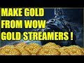 Make Money From WoW Gold Streamers